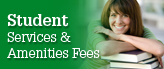 Student Services and Amenities Fee