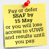 Pay or defer SSAF by 15 May or lose access to vUWS and your results until you pay