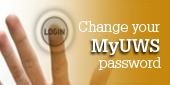 Change your MyUWS password